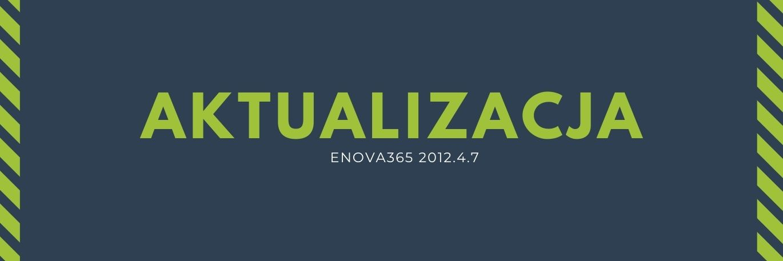 Zdjęcie dla newsa Aktualizacja - enova365 2012.4.7